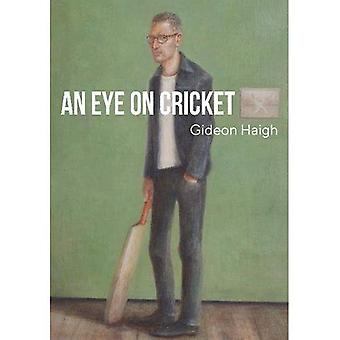 An Eye on Cricket: Collection of previously published articles from 2013-2017