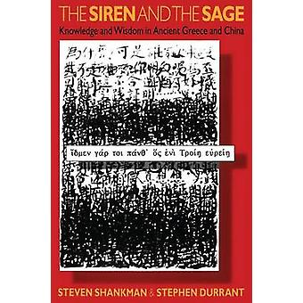 The Siren and the Sage by Shankman & Steven