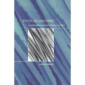 Political Machines by Barry & Andrew