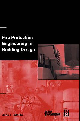 Fire Prougeection Engineebague in Building Design by Lataille & Jane