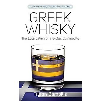Greek Whisky The Localization of a Global Commodity by Bampilis & Tryfon