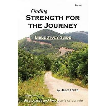 Finding Strength for the Journey by Lemke & Janice