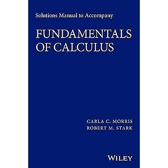 Fundamentals Of Calculus Sm by Morris