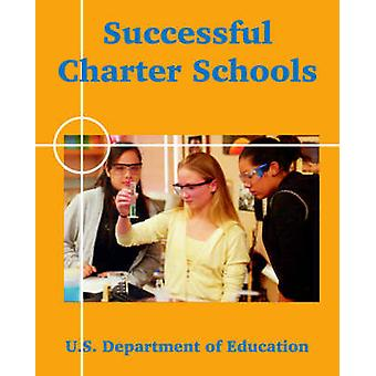 Successful Charter Schools by U.S. Department of Education