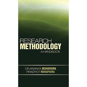 Research Methodology A Handbook by Mohapatra & Ananya