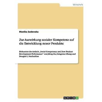 Zur Auswirkung Sozialer Kompetenz Auf sterben, Entwicklung Neuer Produkte durch Sadowska & Monika