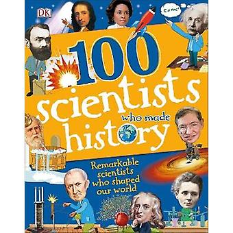 100 Scientists Who Made History by Andrea Mills - 9780241304327 Book