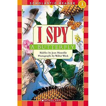 I Spy a Butterfly by Jean Marzollo - Walter Wick - 9780439738651 Book