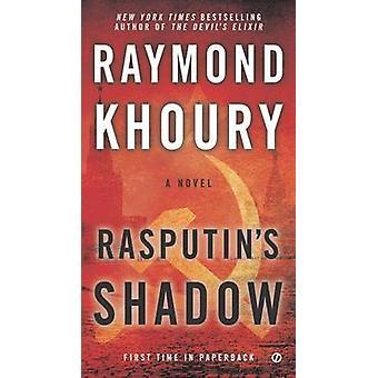 Rasputin's Shadow by Raymond Khoury - 9780451468178 Book