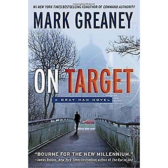 On Target by Mark Greaney - 9780515148459 Book