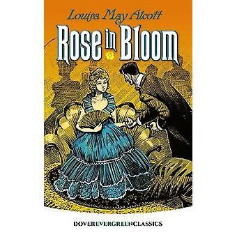 Rose in Bloom by Rose in Bloom - 9780486822501 Book