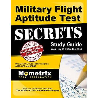 Military Flight Aptitude Test Secrets Study Guide - Military Flight Ap