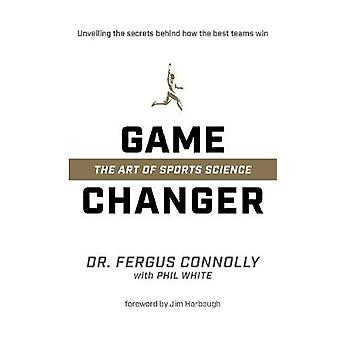 Game Changer by Phil White - 9781628601183 Book