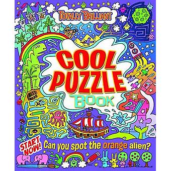 Totally Brilliant - Cool Puzzle Book by Lisa Regan - 9781782125174 Book