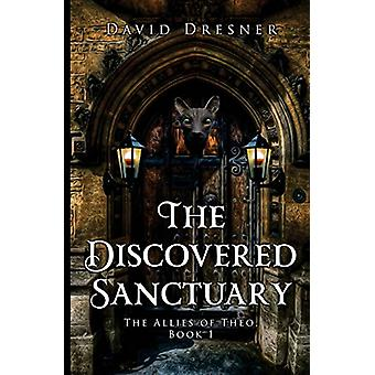 The Discovered Sanctuary by The Discovered Sanctuary - 9781784654283