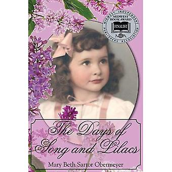 The Days of Song and Lilacs