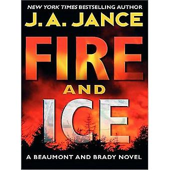 Fire and Ice (large type edition) by J A Jance - 9780061774775 Book