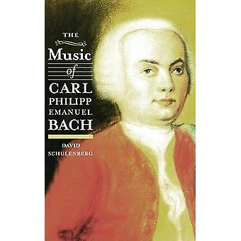 The Music of Carl Philipp Emanuel Bach by Schulenberg & David