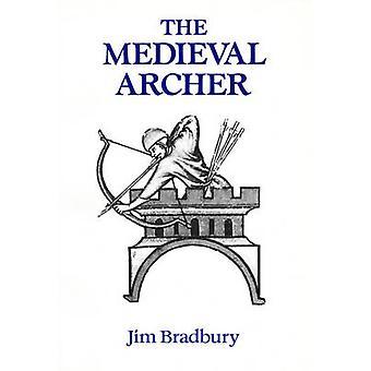 Medieval Archer Revised by Bradbury & Jim