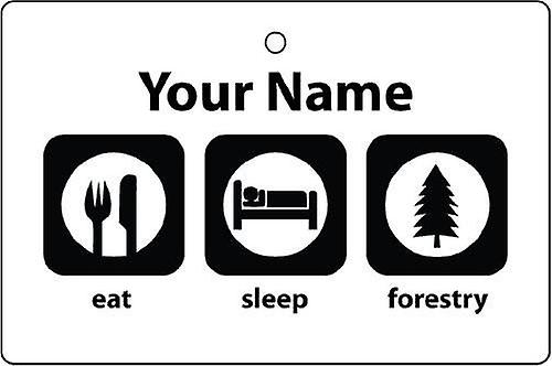 Personalised Eat Sleep Forestry Car Air Freshener