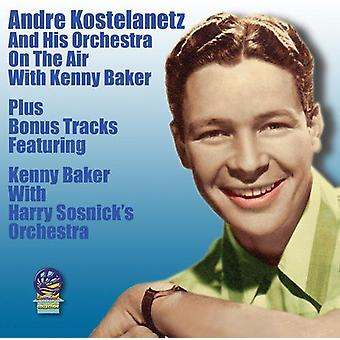Andre Kostelanetz & His Orchestra - On the Air with Kenny Baker [CD] USA import