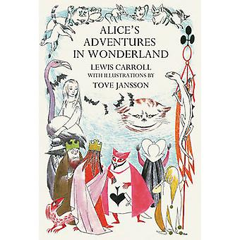Alices Adventures in Wonderland 9781854379573 by Lewis Carroll & Tove Jansson