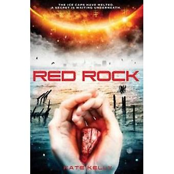 Red Rock by Kate Kelly