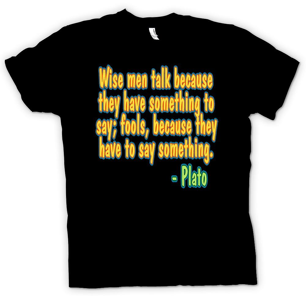 Mens T-shirt - Wise Men & Fools Quote - Plato