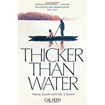 Thicker Than Water - History - Secrets and Guilt - A Memoir by Cal Flyn