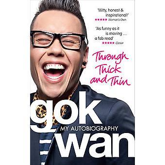 I tykt og tynt - min selvbiografi av Gok Wan - 9780091938383 B