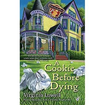Un Cookie avant de mourir par Virginia Lowell - livre 9780425245019