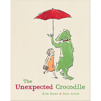 De onverwachte krokodil door Kim Kane - Sara Acton - 9781742378077 boek