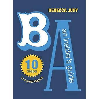 BA - An Insider's Guide by Rebecca Jury - 9781869405779 Book