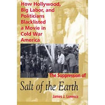 Die Unterdrückung von Salz der Erde - wie Hollywood - große Arbeit und P