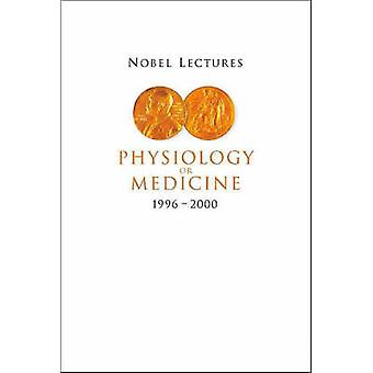 Nobelföreläsningar i fysiologi eller medicin 1996-2000 av Hans Jornvall-
