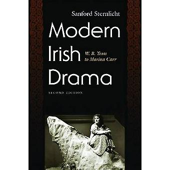 Modern Irish Drama - W. B. Yeats to Marina Carr (2nd Revised edition)