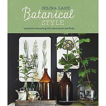 Botanisk stil - inspirerande dekorera med naturen - växter och Fl