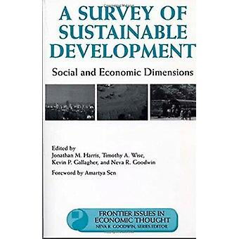 A Survey of Sustainable Development - Social and Economic Dimensions b