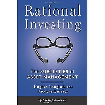 Investire razionale: Le sottigliezze dell'Asset Management (Columbia Business School Publishing)