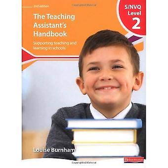 Handbook de S/NVQ niveau 2 assistante, 2nd edition: soutenir l'enseignement et l'apprentissage dans les écoles [Illustrated]