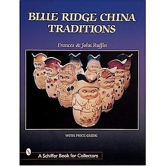 BLUE RIDGE CHINA TRADITIONS (Schiffer Book for Collectors)