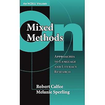 Sur des méthodes mixtes: Approches de la langue et alphabétisation recherche