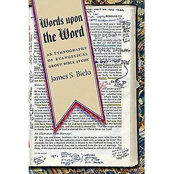 Ord for ord: en etnografi evangelisk gruppe Bibelen studie (kvalitative studier i Religion)