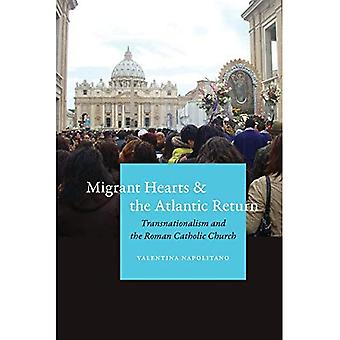 Migrant Hearts and the Atlantic Return: