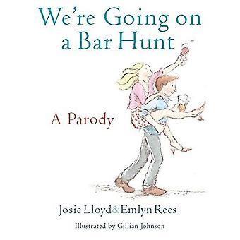 We Going On A Bar Hunt: een parodie
