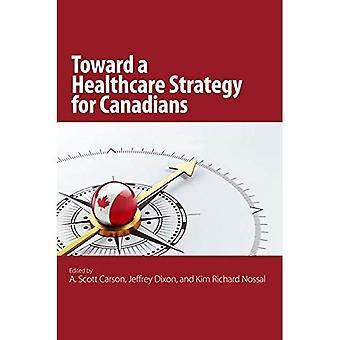 Vers une stratégie de soins de santé pour les Canadiens