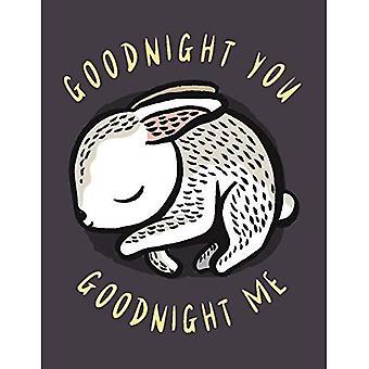 Goodnight You, Goodnight Me