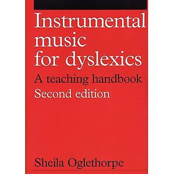 Música instrumental para los disléxicos: un manual de enseñanza (serie de dislexia (Whurr))