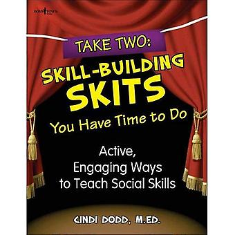 Take Two, Skill-Building Skits You Have Time To Do: Active, Engaging Ways to Teach Social Skills