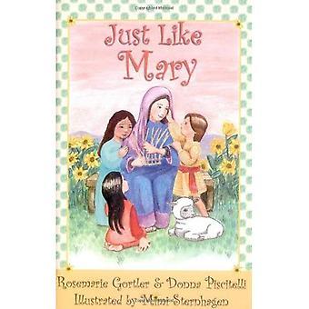 Just Like Mary [Illustrated]
